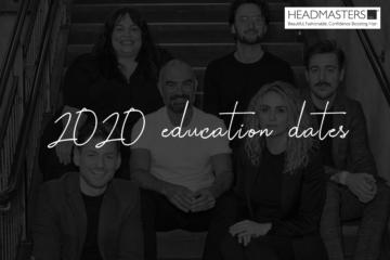 Headmasters 2020 education dates