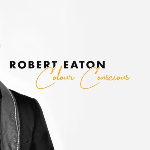 Colour Conscious | Robert Eaton