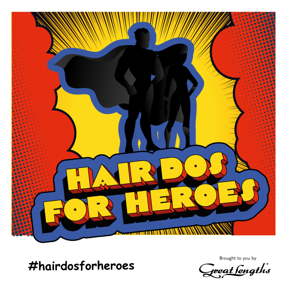 Great Lengths launches ​Hairdos for Heroes 1
