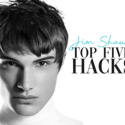 Jim Shaw | FIVE Men's Hair Hacks Your Clients Need to Know