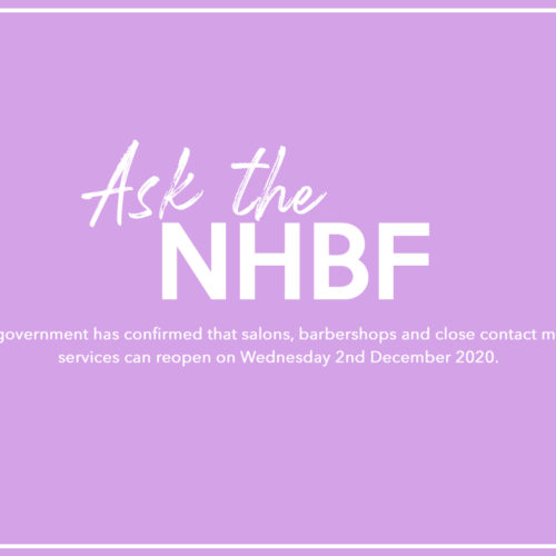Ask the NHBF | England: salons and barbershops CAN reopen on 2 December 2020 1