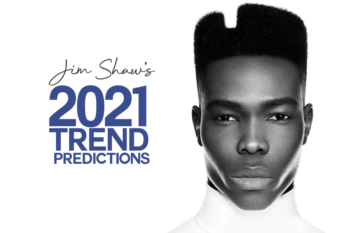 Jim Shaw Hair Cuts And Styling Trend Predictions Ahead Of 2021 Professional Hairdresser
