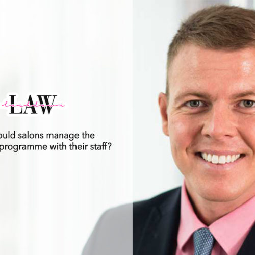 Lockdown Law | How should salons manage the vaccination programme with their staff?