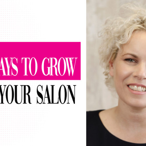 3 Ways to grown your salon - Part 3 | Caroline Sanderson 2
