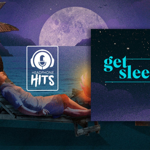 'get sleepy' podcast chosen by Andrea Hayes | Headphone Hits
