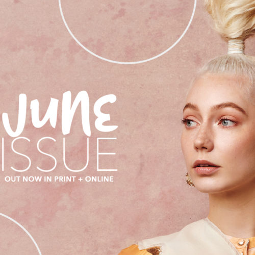 Professional Hairdresser June Issue Out Now In Print & Online 1